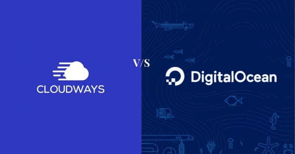 Cloudways Vs DigitalOcean – Which Cloud Hosting Should You Get?